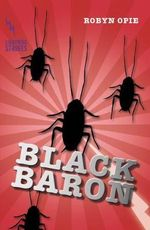 Black Baron : Lightning Strikes - Robyn Opie