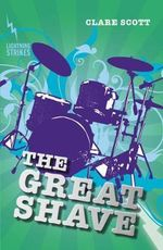 The Great Shave : Lightning Strikes - Clare Scott