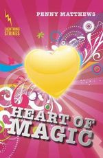 Heart of Magic : Lightning Strikes - Penny Matthews