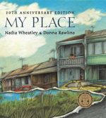 My Place - Nadia Wheatley