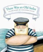 There Was an Old Sailor - Clare Saxby