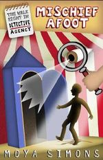 Mischief Afoot : The Walk Right In Detective Agency Series : Book 3 - Moya Simons