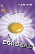 Egghead : Lightning Strikes - Clare Scott