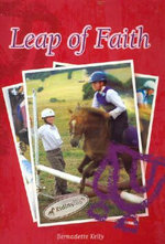 Leap of Faith : Riding High Series : Book 3 - Bernadette Kelly