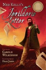 Ned Kelly's Jerilderie Letter : Carole Wilkinson Series - Carole Wilkinson