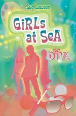 Girls at Sea : Girls at Sea - Sue Lawson