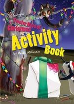 The Australian Twelve Days of Christmas Activity Book : Heath MacKenzie Series - Heath McKenzie