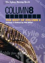 The Sydney Morning Herald: v. 2 : The Best of Column 8 - Pat Shiel