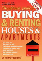 The Ultimate Guide to Buying and Renting Houses and Apartments : Revised Edition - Jimmy Thomson
