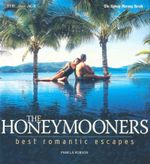 The Honeymooners : Best Romantic Escapes - Pamela Robson