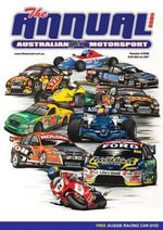 The Annual : Australian Motorsport 2007 - Grant Rowley