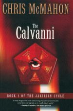 The Calvanni : Book 1 of The Jakirian Cycle - Chris McMahon