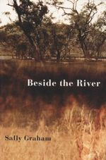 Beside the River - Sally Graham