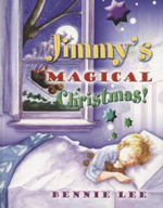 Jimmy's Magical Christmas - Bernie Lee