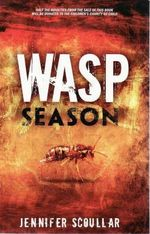 Wasp Season - Jennifer Scoullar
