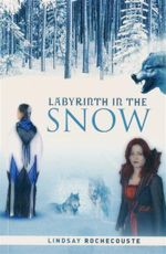 Labyrinth in the Snow - Lindsay Rochecouste