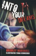 Into Your Dreams - Bradley Marshall