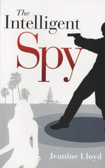 The Intelligent Spy - Jeanine D. Lloyd