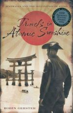 Travels in Atomic Sunshine  : Australia and the Occupation of Japan - Robin Gerster