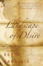 The Landscape of Desire - Kevin Rabalais