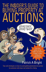The Insider's Guide to Saving Thousands at Auction : Thousands at Auction - Patrick A. Bright
