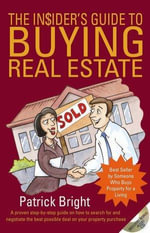 Insider's Guide to Buying Real Estate - Patrick A. Bright