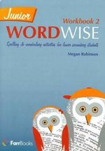 Junior Wordwise Book 2 : Vocabulary, Spelling and Word Building Activities - Megan Robinson