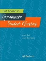 Get Ahead in Grammar : Student Workbook - Anne Quill