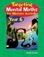 WA Targeting Mental Maths Year 6 : Student Book - Garda Turner
