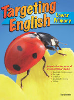 Targeting English - Lower Primary : Years K-2 - Kara Munn