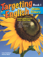 Targeting English Middle Primary : Year 3: Book 1 - Leone Stumbaum