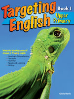 Targeting English Upper Primary : Year 5: Book 1 - Gloria Harris