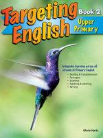 Targeting English - Upper Primary : Book 2 - Gloria Harris
