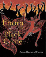 Enora and the Black Crane - Arone Raymond Meeks