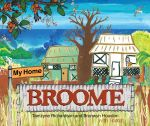 My Home Broome - Tamzyne Richardson