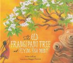 The Old Frangipani Tree at Flying Fish Point - Trina Saffioti
