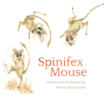 Spinifex Mouse - Norma MacDonald