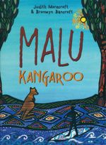 Malu Kangaroo : How The First Children Learnt To Surf - Bronwyn Bancroft