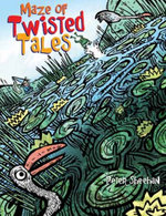 Maze of Twisted Tales - Peter Sheehan