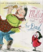Molly and Her Dad - Jan Ormerod