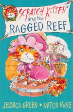 Scratch Kitten and the Ragged Reef : Bk. 3 - Jessica Green