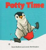 Potty Time : Lift-the-Flap Book Ser. - David Bedford