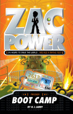 Boot Camp : Zac Power  - H. I. Larry