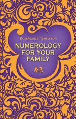 Numerology for Your Family : ROCKPOOL PUBLISHING - Rosemary Templeton