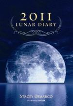 Lunar Diary 2011 : A Book of Appalachian Conjure and Southern Root-Wo... - Stacey Demarco