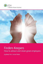 Finders Keepers : How to Attract and Retain Great Employees - Louise Keats