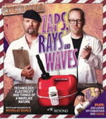 Zaps, Rays and Waves : Mythbusters : Technology, Electricity And Things Of A Wavelike Nature - Nicholas Searle