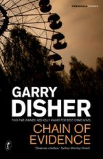 Chain of Evidence - Garry Disher