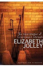 The Newspaper of Claremont Street - Elizabeth Jolley