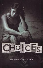 Choices - Dianne Wolfer